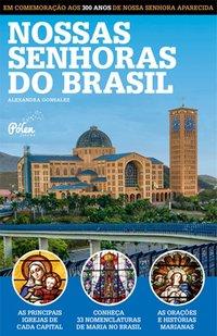 Nossas Senhoras do Brasil, livro de Gonsalez, Alexandra