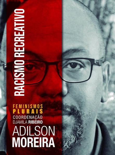 Racismo Recreativo, livro de Adilson Moreira