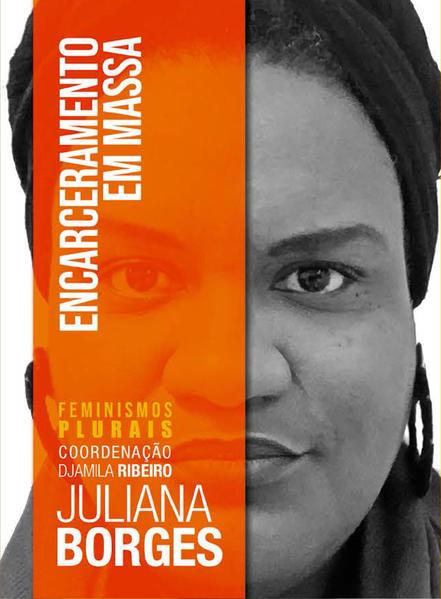 Encarceramento em massa, livro de Juliana Borges