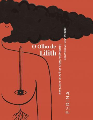 O olho de Lilith - Antologia erótica de poetas cearenses, livro de Mika Andrade (org.)