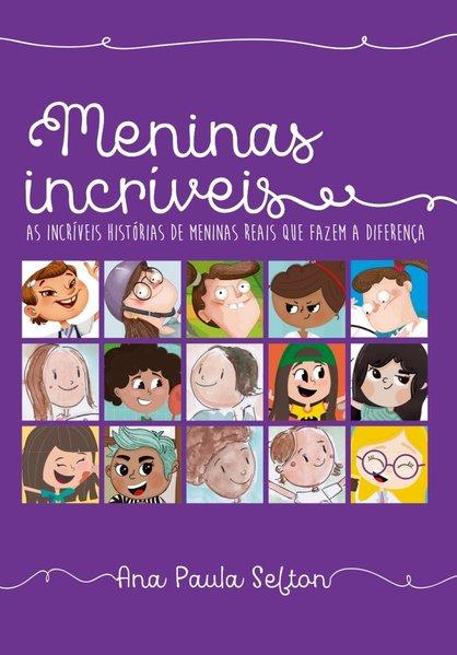 Meninas incríveis, livro de Ana Paula Sefton (org.)