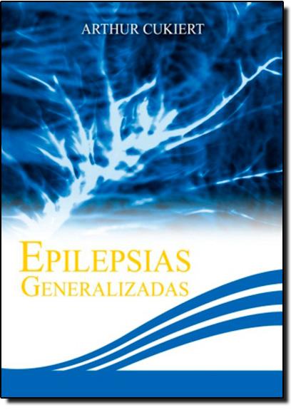 EPILEPSIAS GENERALIZADAS, livro de CUKIERT