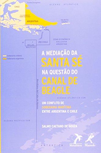 Mediação da Santa Sé na Questão do Canal de Beagle, livro de Souza, Salmo Caetano de