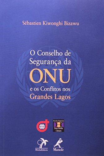 O Conselho de Segurança da Onu e os Conflitos nos Grandes Lagos, livro de Bizawu, Sébastien Kiwonghi