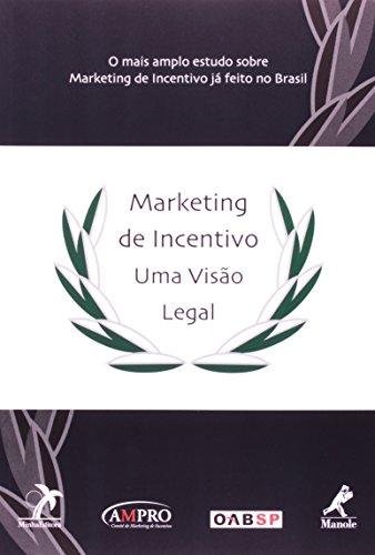 Marketing de Incentivo uma Visão Legal, livro de Bifano, Elidie P. / Aguiar, Luciana / Belluzzo, Luiz Gonzaga de Mello / Mannrich, Nelson / Carvalho, Paulo de Barros / Balera, Wagner