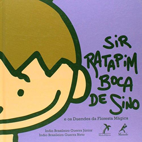 Sir Ratapim Boca de Sino e os Duendes da Floresta Mágica, livro de Guerra Júnior, Indio Brasileiro / Guerra Neto, Indio Brasileiro