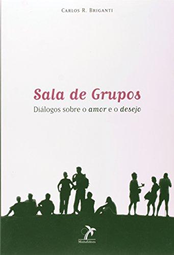 Sala de Grupos-, livro de Briganti, Carlos Rosário