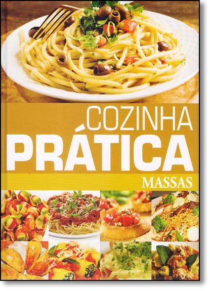 Cozinha Prática: Massas, livro de Pae Editora