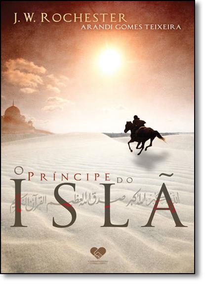 Príncipe do Islã, O, livro de Arandi Gomes Teixeira