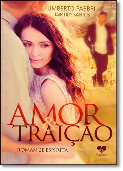 Amor e Traição, livro de Umberto Fabbri