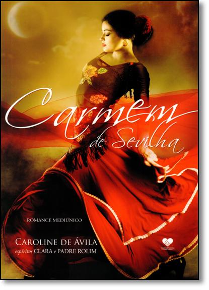 Carmem de Sevilha, livro de Caroline de Ávila