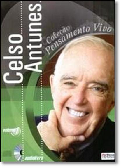 Coleção Pensamento Vivo de Celso Antunes em Audiolivro - Vol.1, livro de Ana Paula Moraes Antunes