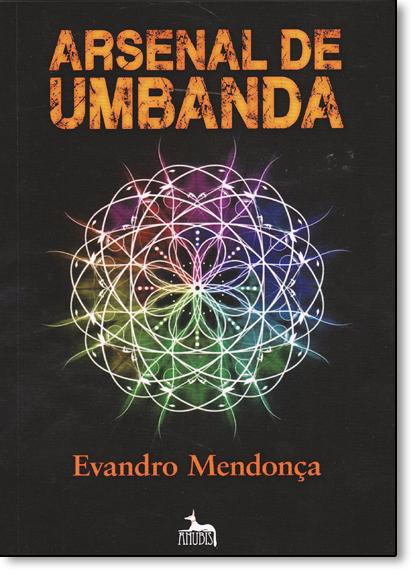 Arsenal de Umbanda, livro de Evandro Mendonça
