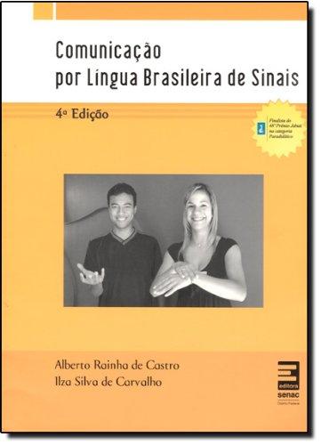 Comunicação Por Língua Brasileira De Sinais, livro de Alberto Castro