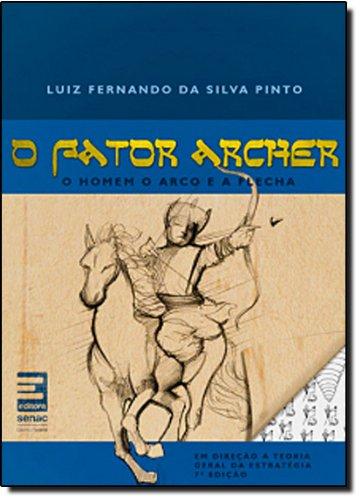 O Fator Archer, livro de Luiz Pinto