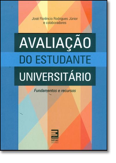 Avaliação do Estudante Universitário, livro de José Florêncio Rodrigues