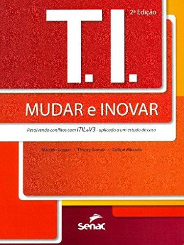 T.I. Mudar e Inovar, livro de Thierry Gomez