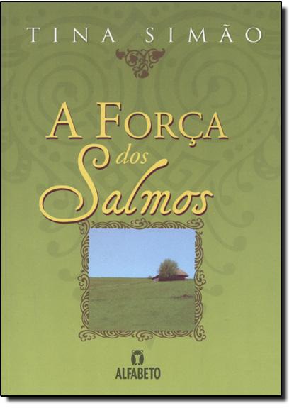 Força dos Salmos, A, livro de Tina Simão