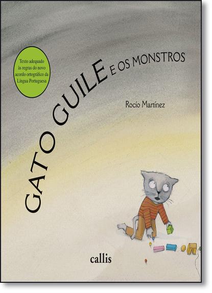 Gato Guile e os Monstros, livro de Rocío Martínez