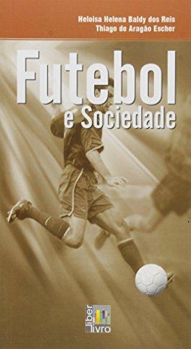 Futebol e Sociedade, livro de Heloisa Helena Baldy dos Reis