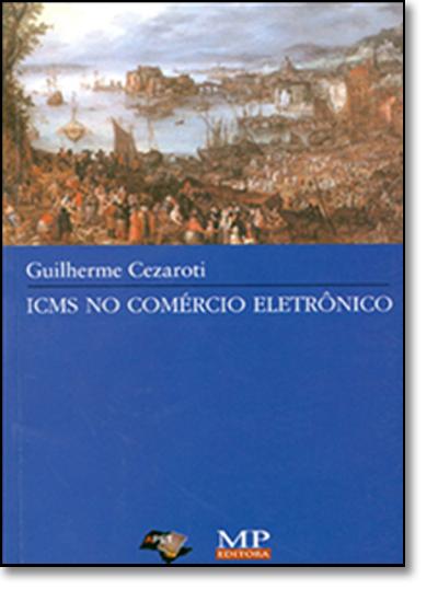 ICMS NO COMERCIO ELETRONICO, livro de CEZAROTI