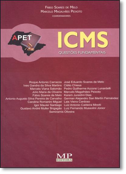 Icms: Questões Fundamentais, livro de Fábio Soares de Melo
