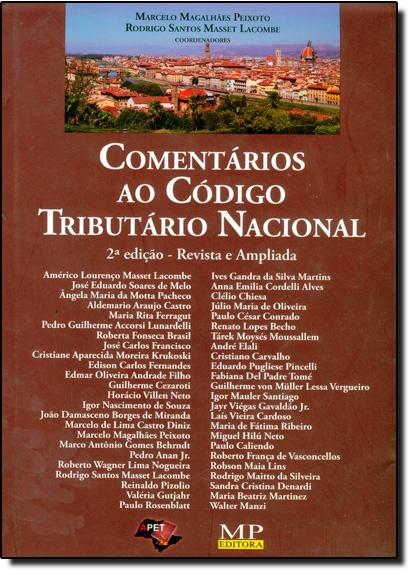 COMENTARIOS AO CODIGO TRIBUTARIO NACIONAL, livro de LACOMBE/PEIXOTO