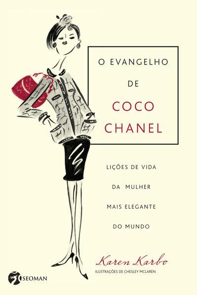Evangelho De Coco Chanel, O, livro de Chesley McLaren