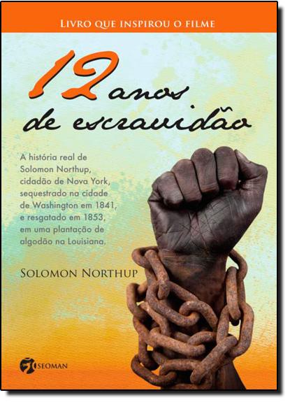 12 Anos de Escravidão, livro de Solomon Northup