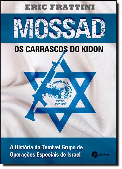 Mossad: Os Carrascos do Kidon, livro de Eric Frattini