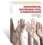 Democracia sociedade civil e participação, livro de Evelina Dagnino, Luciana Tatagiba