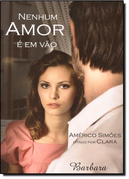 Nenhum Amor é em Vão, livro de Americo Simoes