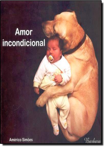 Amor Incondicional, livro de Américo Simões