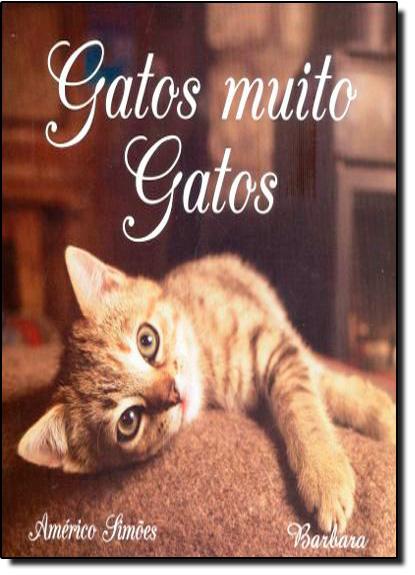 Gatos Muitos Gatos, livro de Américo Simões