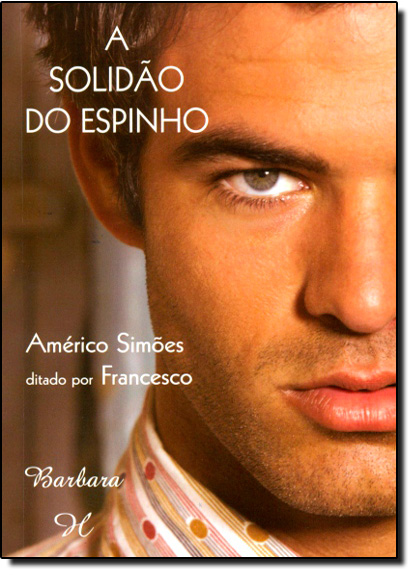 Solidão do Espinho, A, livro de Américo Simões | Francesco