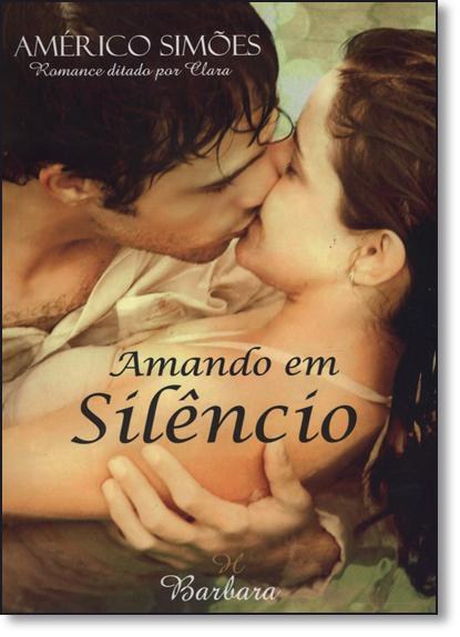 Amando em Silêncio, livro de Américo Simões