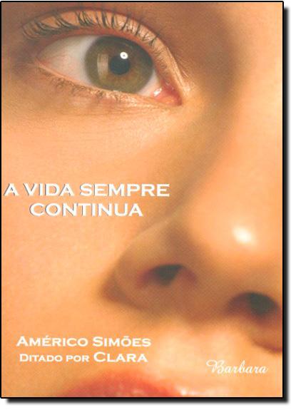 VIDA SEMPRE CONTINUA, A, livro de Americo Simoes