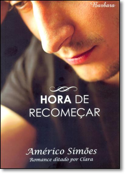 Hora de Recomeçar, livro de Americo Simoes