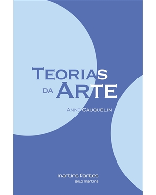 Teorias da Arte, livro de Cauquelin, Anne