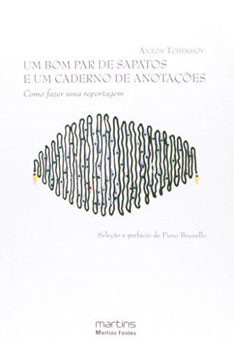 Um Bom Par de Sapatos e Um Caderno de Anotações, livro de Anton Tchekhov