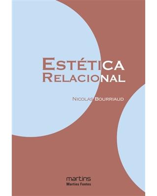 Estética Relacional, livro de Bourriaud, Nicolas