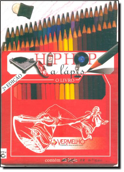 Hip Hop a Lápis: O Livro, livro de Toni C.
