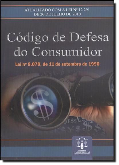 Código de Defesa do Consumidor - Lei nº 8.078, de 11 de Setembro de 1990, livro de Editora Imperium