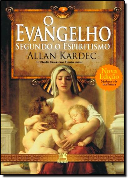 Evangelho Segundo o Espiritismo, O, livro de Claudio Damasceno Ferreira Junior