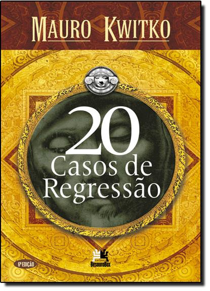 20 Casos de Regressão, livro de Mauro Kwitko