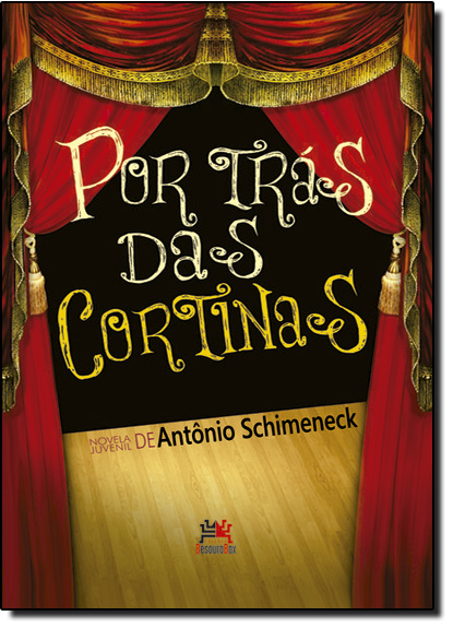 Por Trás das Cortinas, livro de Antônio Schimeneck