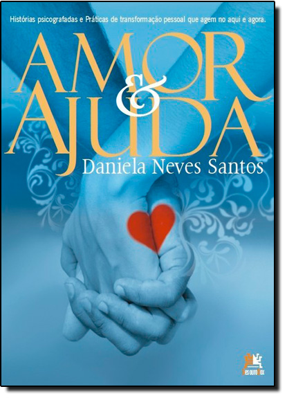 Amor e Ajuda, livro de Daniela Neves Santos
