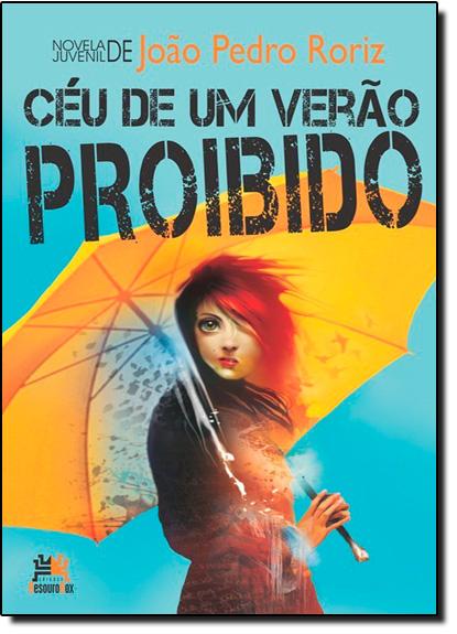 Céu de um Verão Proibido, livro de João Pedro Roriz