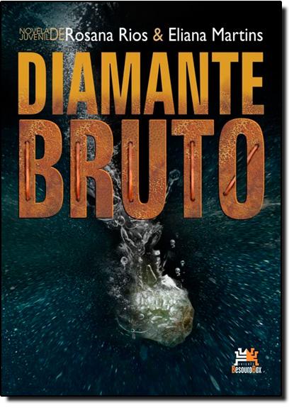 Diamante Bruto, livro de Rosana Rios