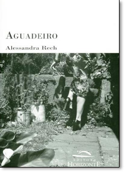 Aguadeiro, livro de Alessandra Paula Rech